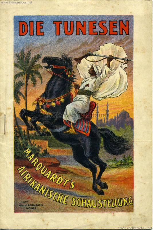 1904 Die Tunesen - Marquardt's Afrikanische Schaustellung