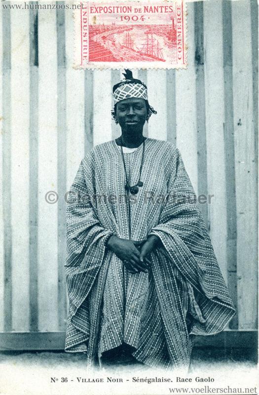 1904 Exposition de Nantes - Le Village Noir - 36. Sénégalais. Race Gaolo
