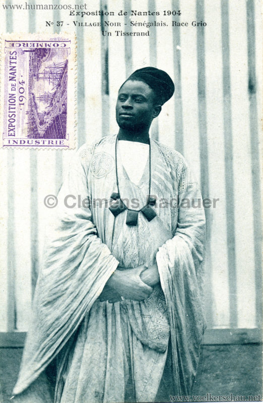 1904 Exposition de Nantes - Le Village Noir - 37. Sénégalais. Race Grio un Tisserand