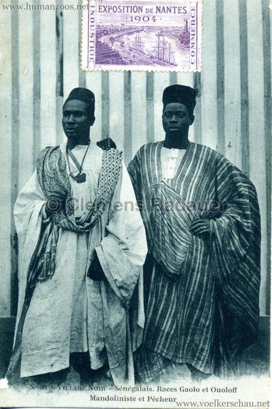 1904 Exposition de Nantes - Le Village Noir - 38. Sénégalais. Race Gaolo et Ouoloff