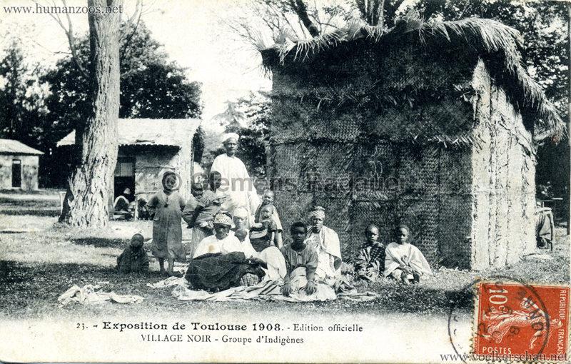 1908 Exposition de Toulouse - 23. Village Noir - Groupe d'Indigènes
