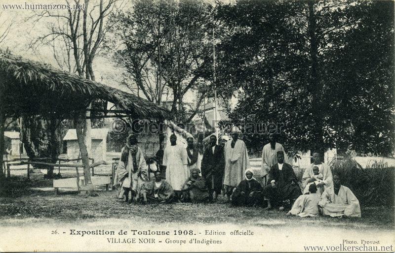 1908 Exposition de Toulouse - 26. Village Noir - Groupe d'Indigènes