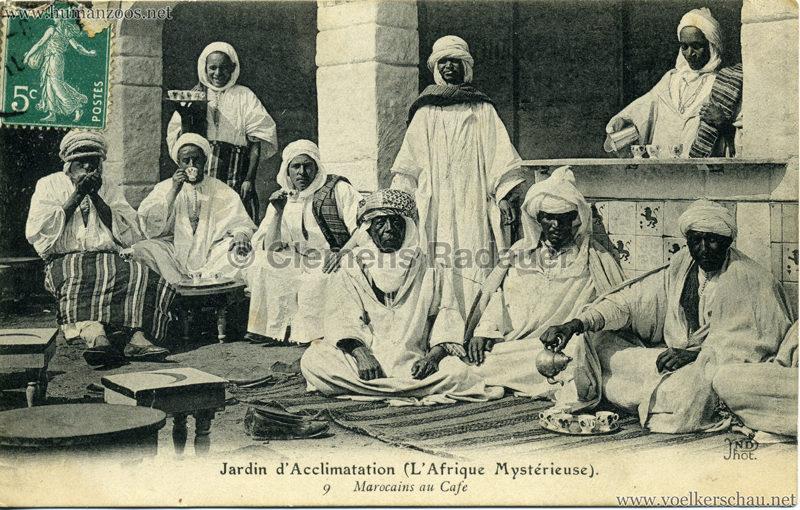 1910 L'Afrique Mystérieuse - Jardin d'Acclimatation - 9. Marocains au Café