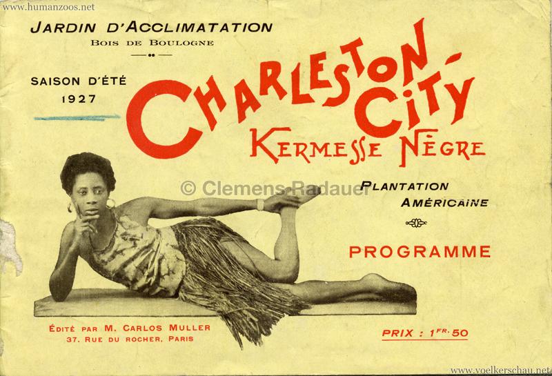 1927 Kermesse Nègre (Jardin d'Acclimatation) - S. 1