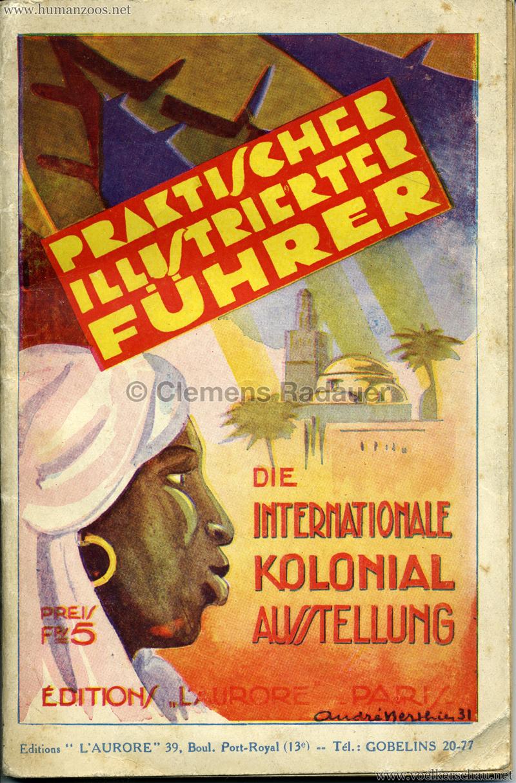 1931 Die internationale Kolonialausstellung - Praktischer Illustrierter Führer
