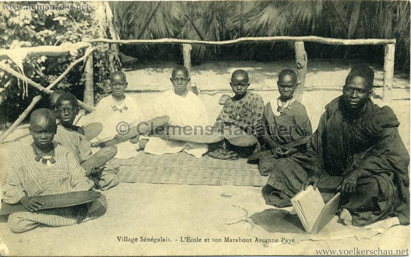 Village Sénégalais - L'Ecole et son Marabout Assanne Paye