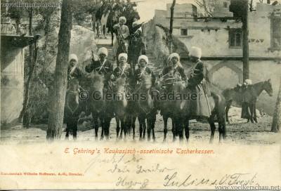 1900 E. Gehring's Kaukasisch-ossetinische Tscherkessen 4 gel. 10.09.1900 VS