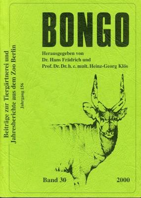 BONGO Beiträge zur Tiergärtnerei und Jahresberichte aus dem Zoo Berlin Band 30