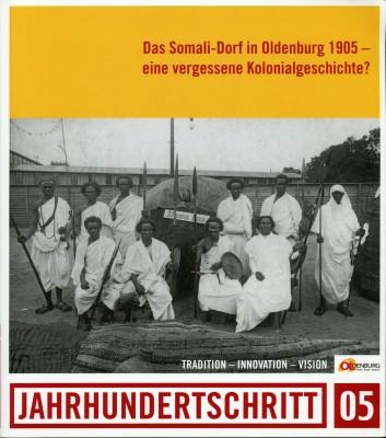 Das Somali-Dorf in Oldenburg 1905 – eine vergessene Kolonialgeschichte