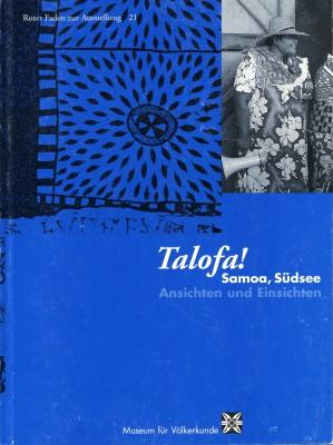 Talofa! Samoa, Südsee – Ansichten und Einsichten