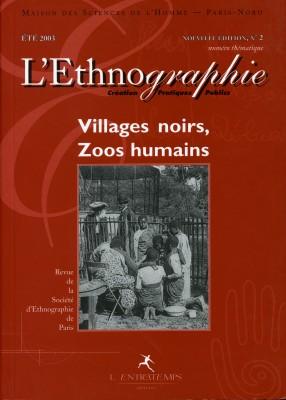 L'ethnographie, N° 2 été 2003 : Villages noirs, zoos humains