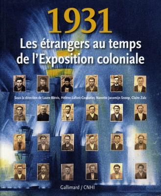 1931 Les étrangers au temps de l'Exposition coloniale