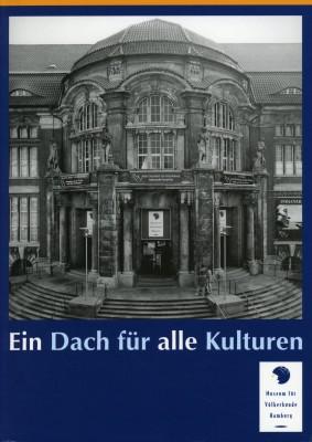 Ein Dach für alle Kulturen - Das Museum für Völkerkunde Hamburg