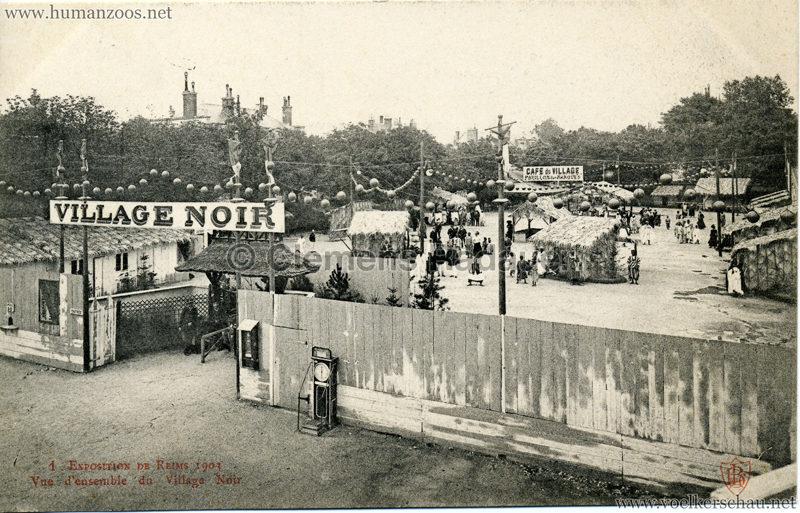 1903 Exposition de Reims - 1. Vue de l'ensemble du Village Noir