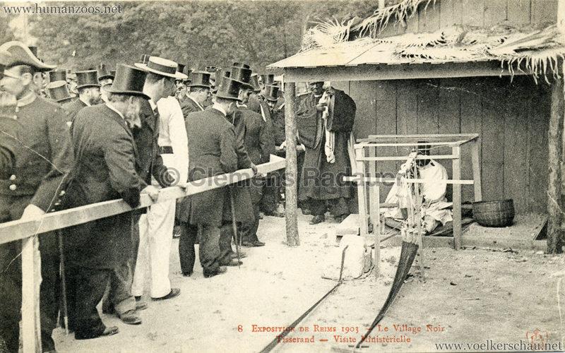 1903 Exposition de Reims - 8. Le Village Noir - Tisserand - Visite Minisérielle