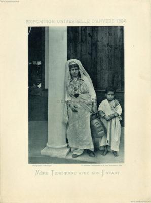 1894 Exposition Universelle Anvers - Mere Tunisienne avec son enfant