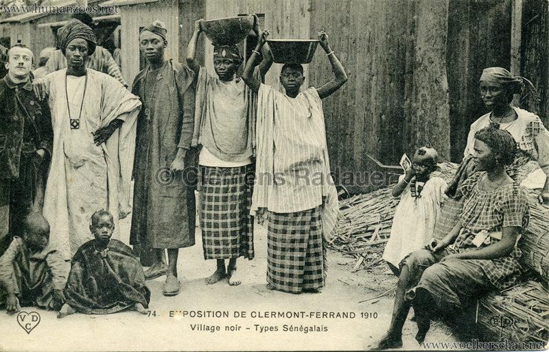 1910 Exposition de Clermont-Ferrand 74. Village Noir - Types Sénégalais