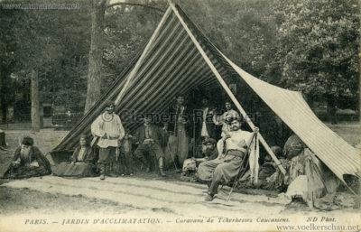 1913 Caravane de Tcherkesses Caucasiens - Jardin d'Acclimatation - großes Zelt