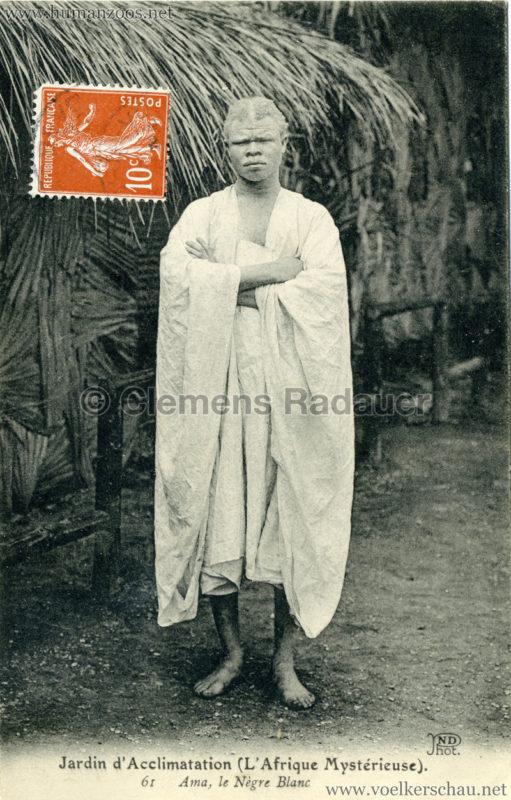 1910 L'Afrique Mystérieuse - Jardin d'Acclimatation - 61. Ama - le Negre Blanc