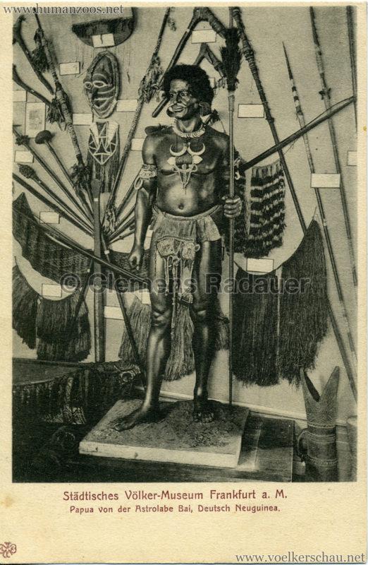 Städtisches Völker-Museum Frankfurt a. M. - Papua von der Astrolabe Bai, Deutsch Neuguinea