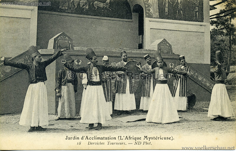 1910 L'Afrique Mystérieuse - Jardin d'Acclimatation - 18. Derviches Tourneurs