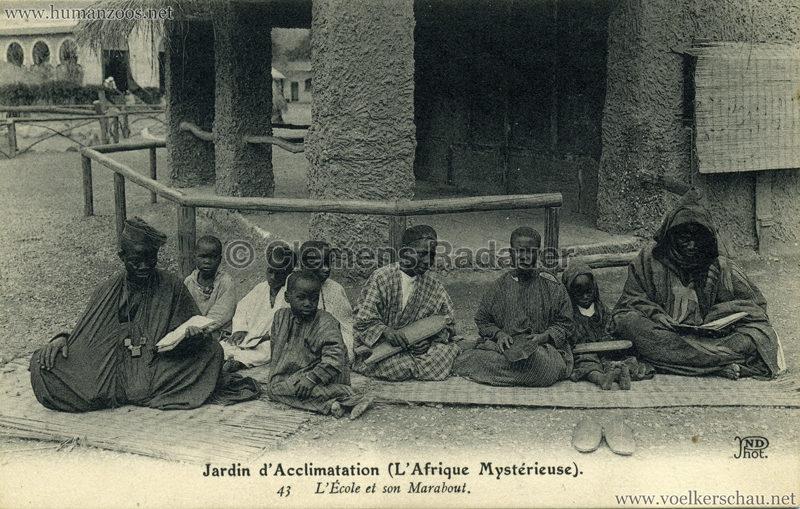 1910 L'Afrique Mystérieuse - Jardin d'Acclimatation - 43. L'École ert son Marabout