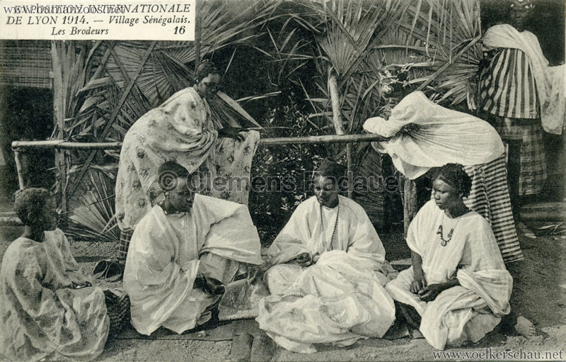1914 Exposition Coloniale Lyon - Village Sénégalais 16. Les Brodeurs