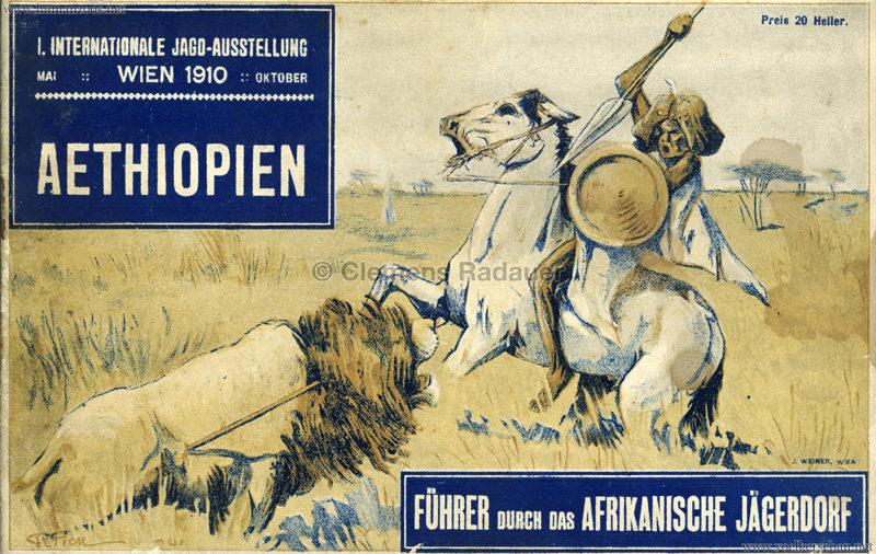 1910 Erste Internationale Jagdausstellung Wien - Afrikanisches Jägerdorf (Äthiopien) PROGRAMMHEFT 1