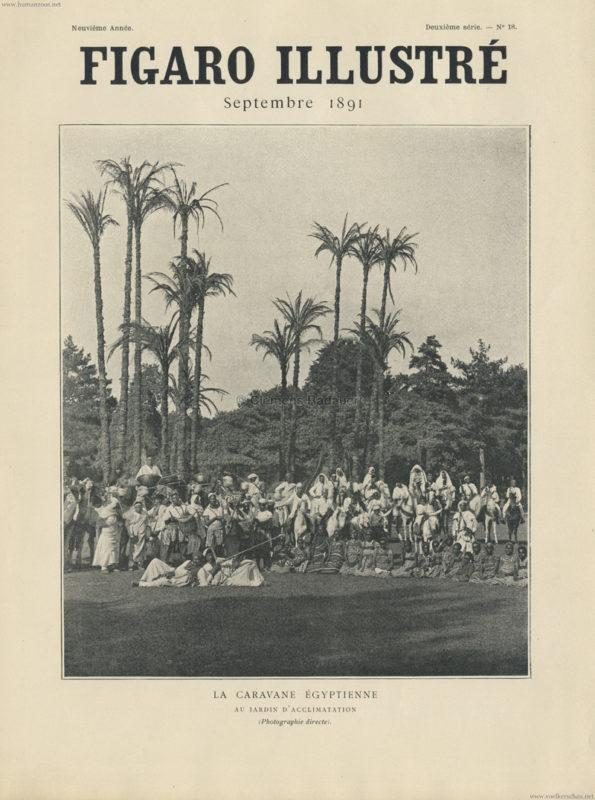 1891.09 Figaro Illustré No 18 - La Caravane Égyptienne au Jardin d'Acclimatation